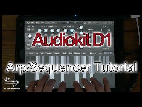 AudioKit Digital D1 | Sequencer / Arp Tutorial