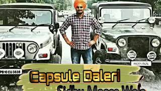 Capsule daleri de || Sidhu moosewala || official song 2017