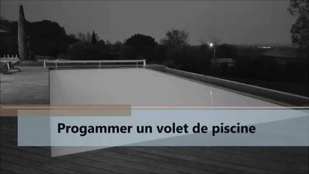 Programmation Volet De Piscine Youtube