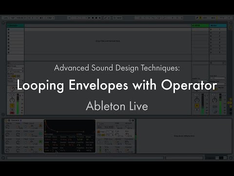 Ableton Live: Advanced Sound Design Techniques - Looping Envelopes with Operator