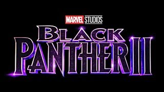 FIRST LOOK Black Panther 2 OFFICIAL TITLE REVEALED  Marvel Phase 4 Explained