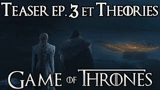 Game of Thrones S8 Épisode 3 : Teaser  et Théories