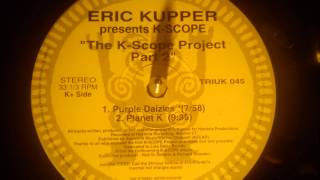 Eric Kupper present K-Scope - Planet K