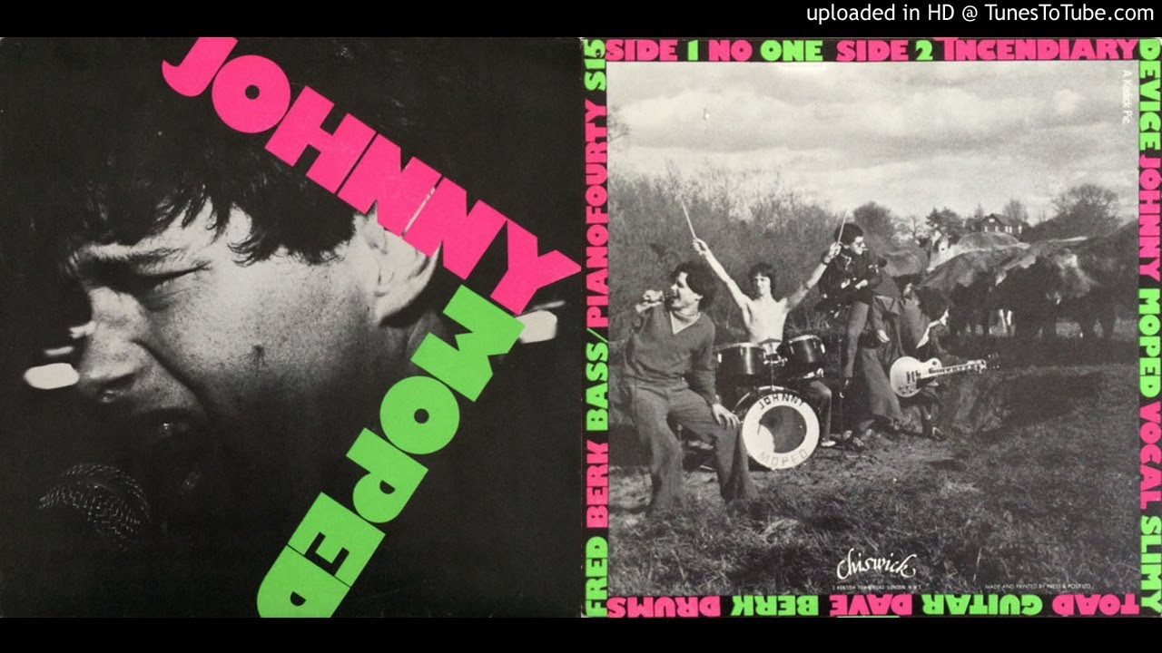 Johnny Moped - Incendiary Device - YouTube