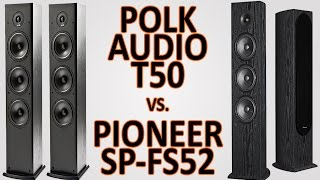 Video Polk Audio T50 vs Pioneer SP-FS52 download MP3, 3GP, MP4, WEBM, AVI, FLV Oktober 2018