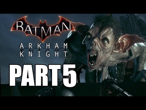 BATMAN : ARKHAM KNIGHT - GAMEPLAY PART 5