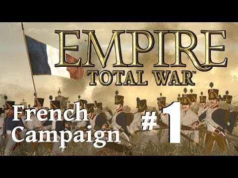Empire Total War - France Campaign Part 1: Resources and Security First.