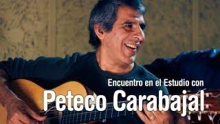 Encuentro en el Estudio con Peteco Carabajal - Completo YouTube Videos