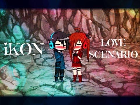 IKON - LOVE SCENARIO ~ Gacha Studio (read Description)