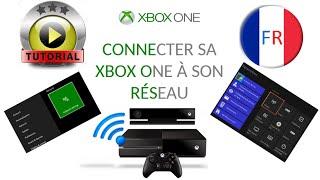 ►[TUTO] : XBOX ONE - La Connecter à son Wi-Fi - Tuto FR | HD 1080p - TUTO#3