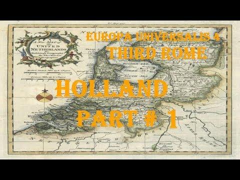 Europa Universalis 4 - Third Rome: Holland Part 1