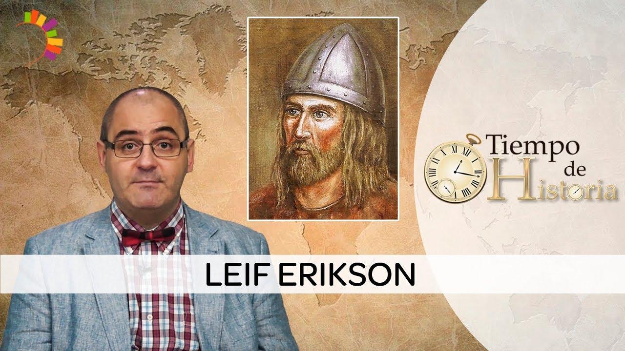Quin fue Leif Erikson?