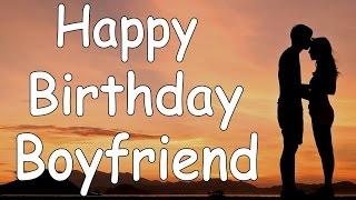 Happy Birthday Boyfriend Song