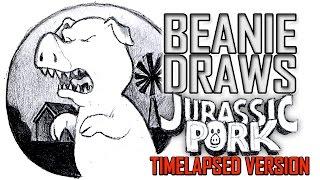 Beanie Draws - Jurassic Pork -Time lapse video
