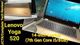 2018 Lenovo Yoga 520 Laptop | Model 14IKB | Quick Review | For Gaming and Multimedia ?? | 2018
