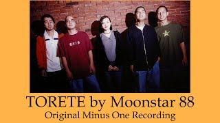 Moonstar 88 Torete - Original Minus One ( Karaoke )