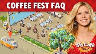 My Cafe Coffee Fest Faq