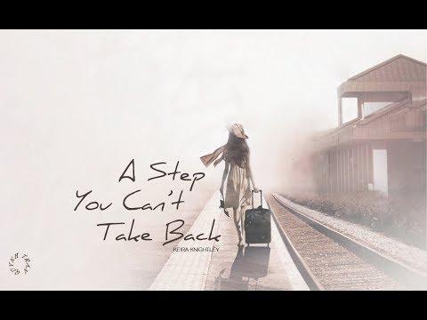 「Lyrics+Vietsub」A Step You Can't Take Back - Keira Knightley (Begin Again OST)
