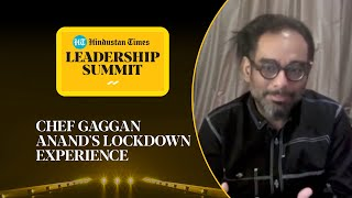 Covid lockdown 'perfect break' for chefs: Gaggan Anand explains at #HTLS2020