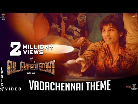 VADACHENNAI - VadaChennai Theme | Dhanush | Vetri Maaran | Santhosh Narayanan | Wunderbar Films