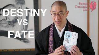 Destiny vs Fate: We can change our destiny