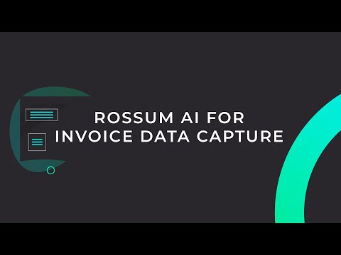 Rossum - Artificial intelligence for invoice data capture