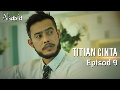 Akasia | Titian Cinta | Episode 9