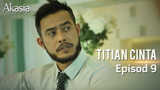 Download Video HIGHLIGHT: Episod 9 | Titian Cinta MP3 3GP MP4