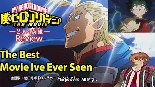 My Hero Academia The Movie Twos Hero's Anime Movie Review | The Best Anime Movie I've Ever Seen