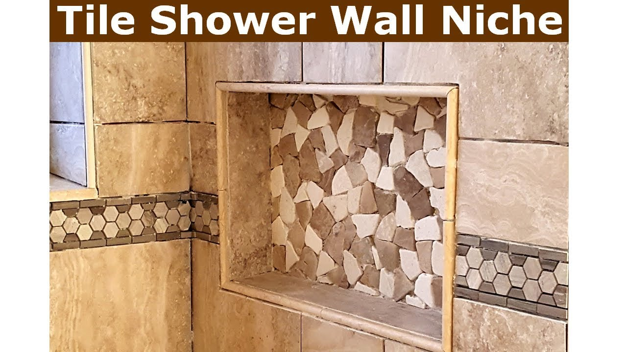 how to tile bathroom shower wall niche