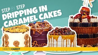 4 Cakes DRIPPING in CARAMEL | Compilation | How To Cake It