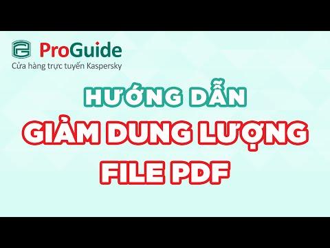 Cách giảm nhẹ dung lượng file PDF