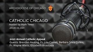 Catholic Chicago Radio – Live Radio Program 1/25/2021