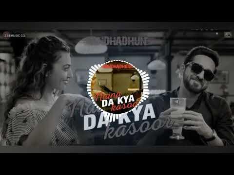 Naina Da Kya Kasoor (3D AUDIO ) Song  ,AndhaDhundh   Amit Trivedi   Naina Da Kya Kasoor (3D Audio)