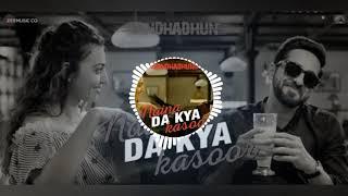 Naina Da Kya Kasoor (3D AUDIO ) Song  ,AndhaDhundh | Amit Trivedi | Naina Da Kya Kasoor (3D Audio)