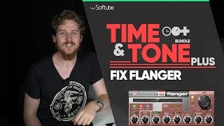 Fix Flanger Tutorial - Softube