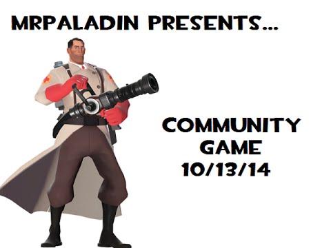 Community Game 10/13/14 (MrPaladin)