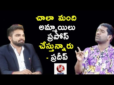 Anchor Pradeep About Love Proposals To Him | Sathi Chit Chat With Pradeep | V6 News