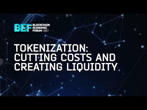 "BEF2017: ""Everything That Can Be Tokenized Will Be Tokenized"""