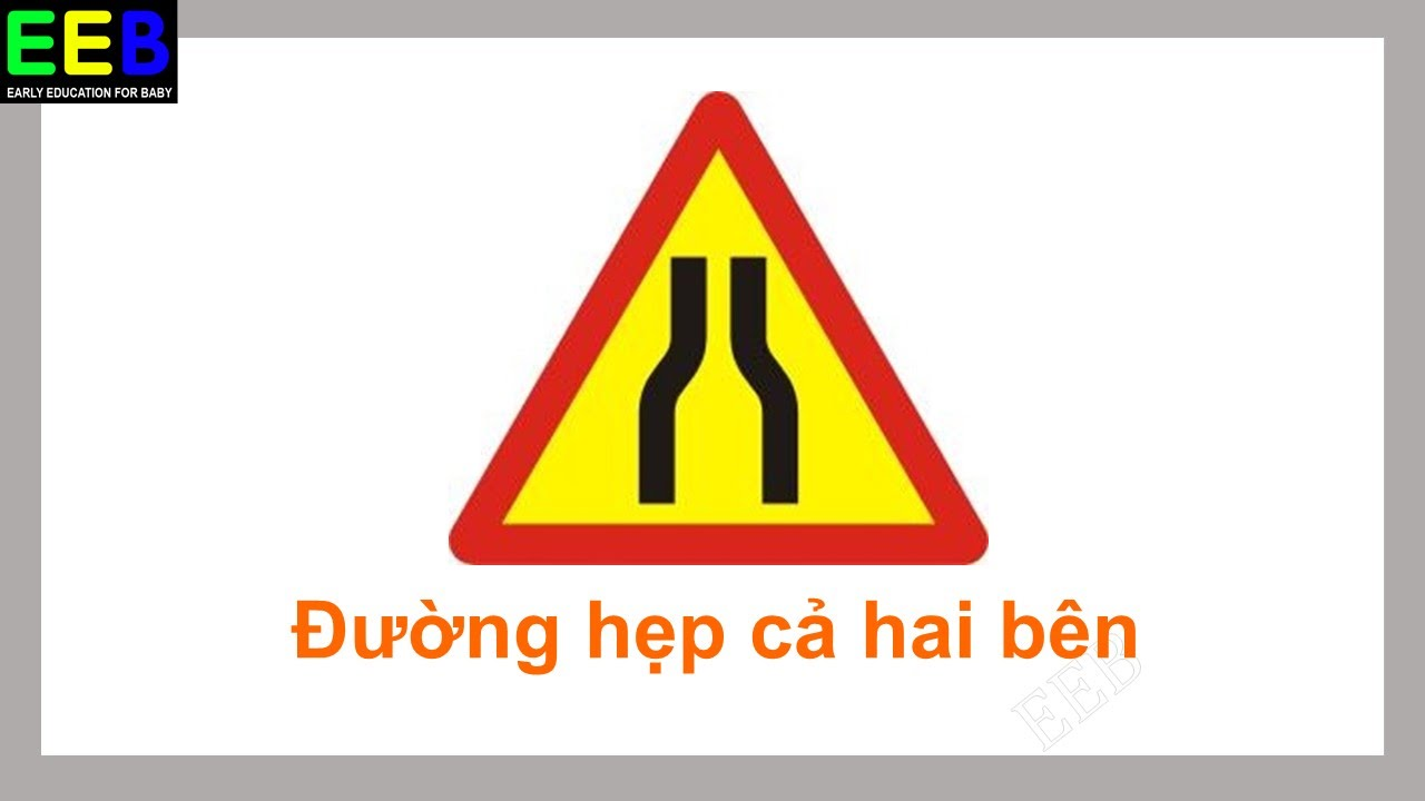 Giao thông cho bé| Biển báo nguy hiểm| Dạy bé biển báo giao thông| Giáo dục sớm cho trẻ EEB