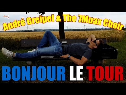 Bonjour le Tour - André Greipel and The 7Muax Choir