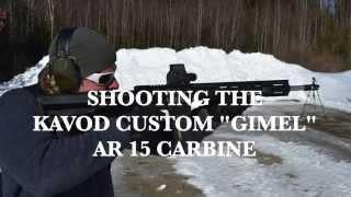 Shooting the Kavod Custom Gimel 5.56 Carbine