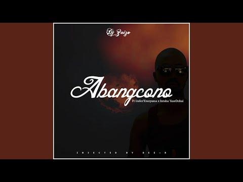 Abangcono Feat. Imfez'emnyama & Intaba Yasedubai