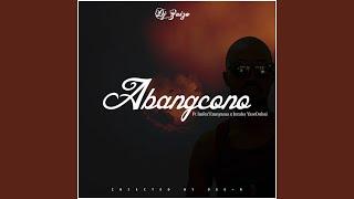 Abangcono (feat. Imfez'emnyama & Intaba YaseDubai)