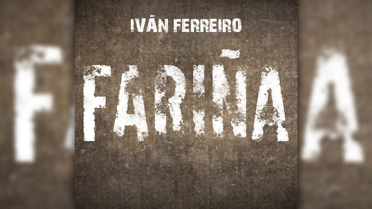 ivan-ferreiro-farina-audio-oficial-ivanferreiro