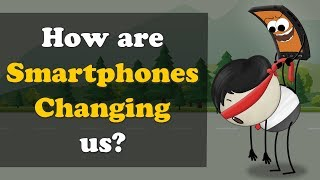 How are Smartphones Changing us? | #aumsum