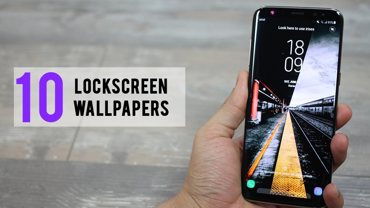 10 Awesome Lockscreen Wallpapers For Galaxy S8 S8 Youtube