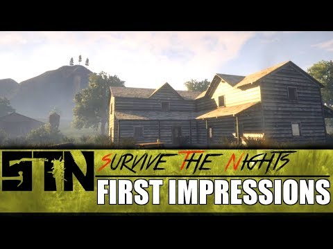 First Impressions - Survive The Nights - Episode 1
