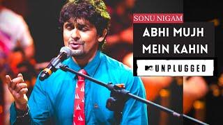 ABHI MUJH MEIN KAHIN - SONU NIGAM - MTV UNPLUGGED VERSION ( SPECTRUM VIDEO ) UMW