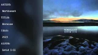 Northaunt - Moraine